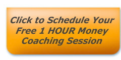 Schedule a Free 1-hour Money Coaching Session